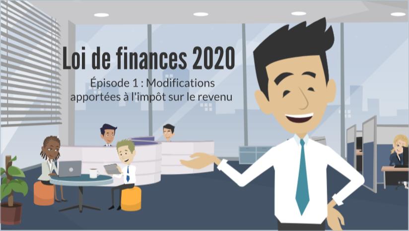 <h2>Les grandes mesures de la loi de finances pour 2020 : épisode 1 – Modifications apportées à l'IR </h2>